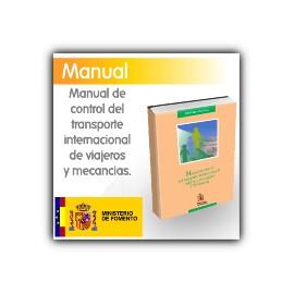 Manual para el control del transporte internacional de viajeros y mercancías
