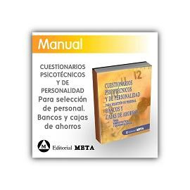 Cuestionarios psicotécnicos y de personalidad para selección de personal: bancos y cajas de ahorro