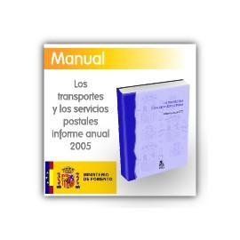 Los transportes y los servicios postales - Informe anual 2005