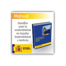 Sostenibilidad y territorio. Desafíos para la sostenibilidad en España.