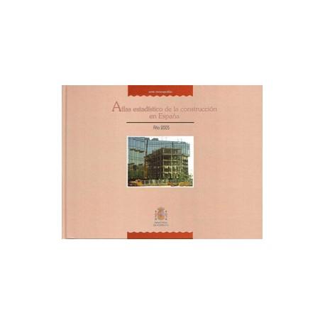 Atlas estadístico de la construcción en España 2005