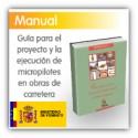 Guía para el proyecto y la ejecución de micropilotes en obras de carretera
